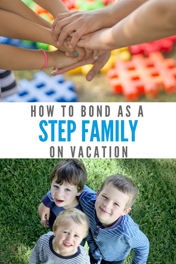 Stepfamily advice: Go on vacation! A family vacation is the best way to bond as a blended family! These 5 tips make it easy.
