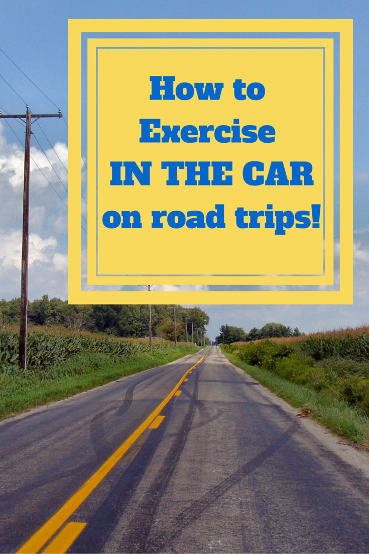 Exercise in the car