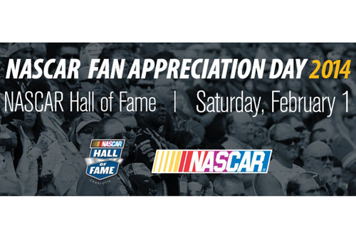 NASCAR Free Hall of Fame Fan Appreciation Day February 1
