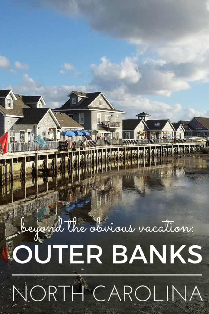 Outer Banks Summer Vacation Tips Beyond the Obvious