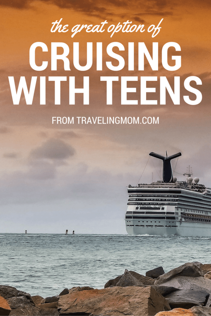 Cruising with Teens from travelingmom.com