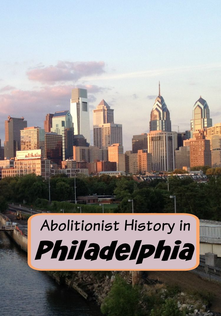 Did you know Philadelphia was a hotbed of anti-slavery action before the Civil War? (Photo Philadelphia Traveling Mom Sarah Ricks)