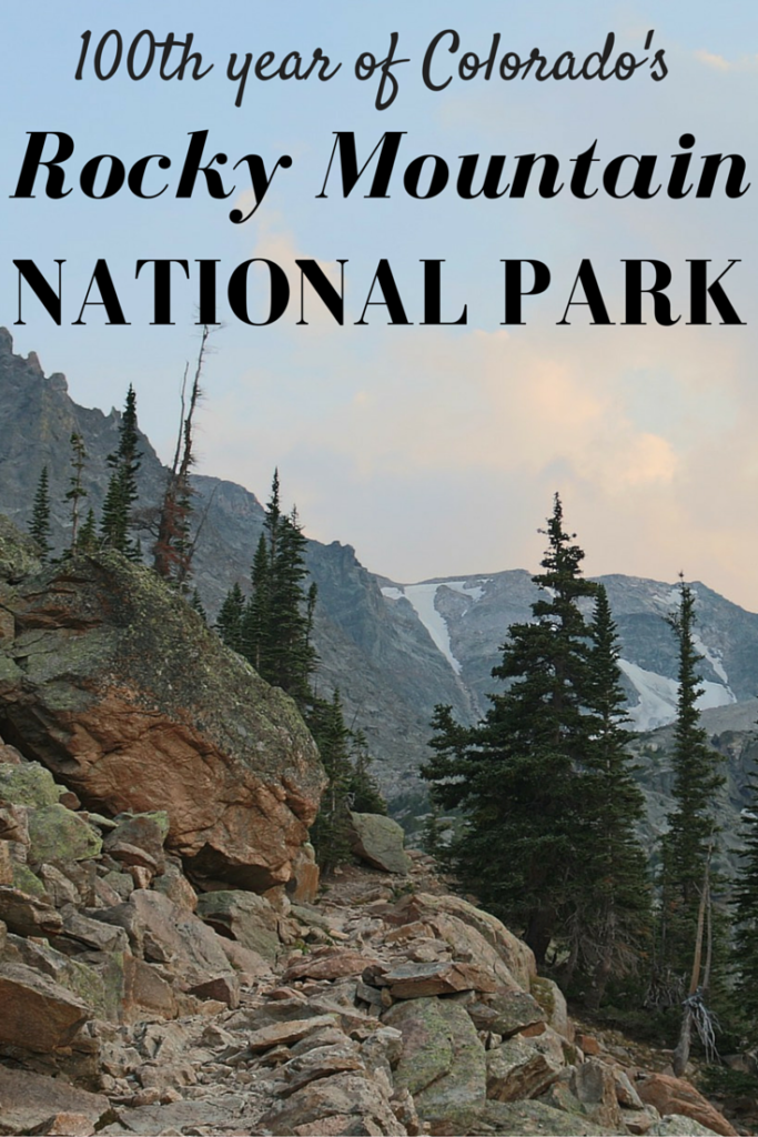100th year of Colorado's Rocky Mountain National Park
