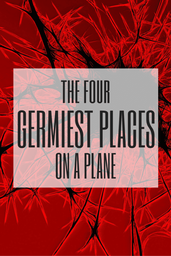 The four germiest places on a plane