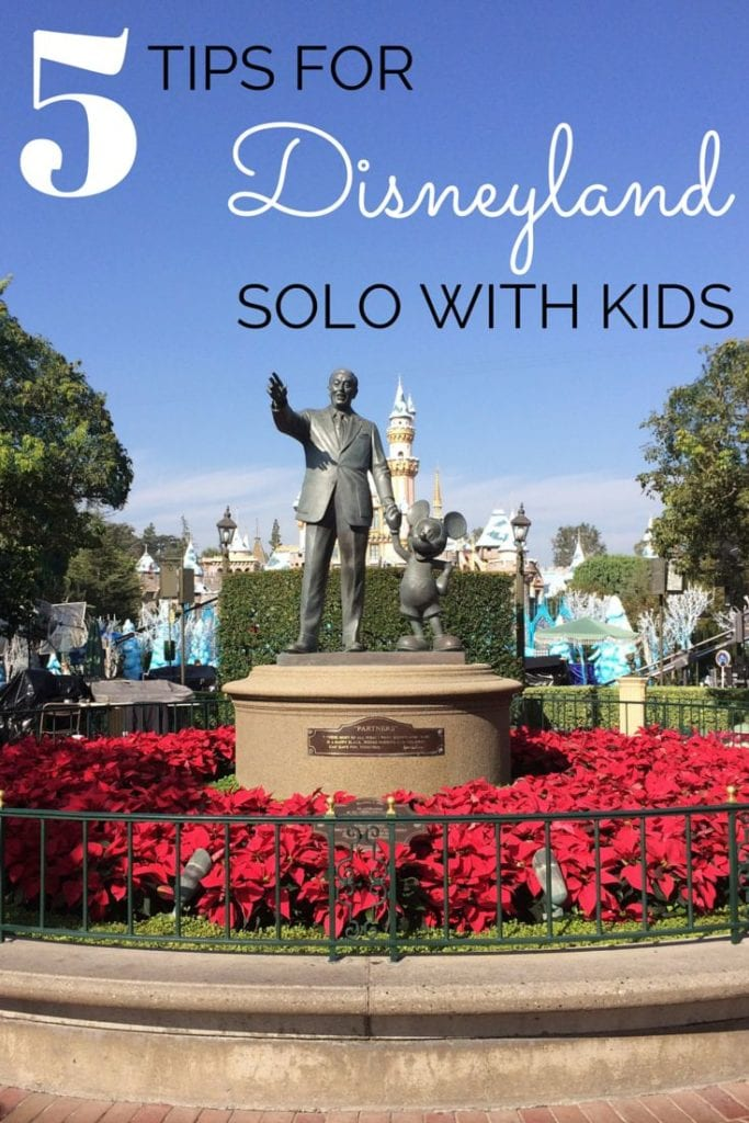 5 Tips to Visiting Disneyland Solo with Kids