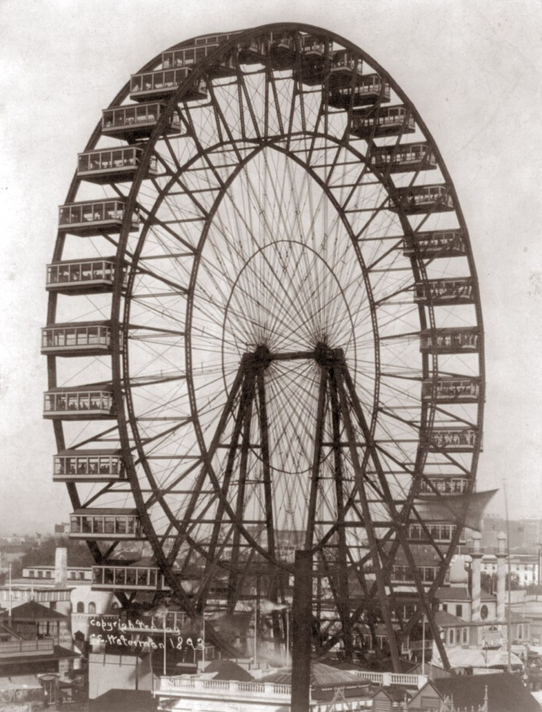 Original Ferris wheel, unveiled at the 1893 world's fair in Chicago.