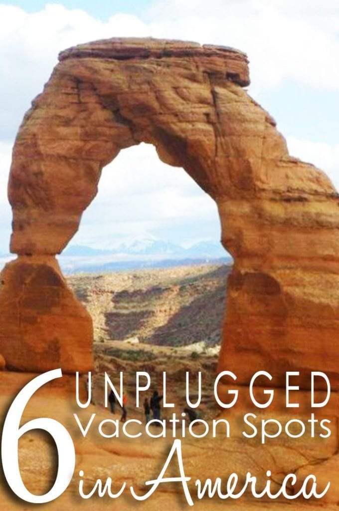 6 Truly Epic Spots in America for an Unplugged Family Vacation