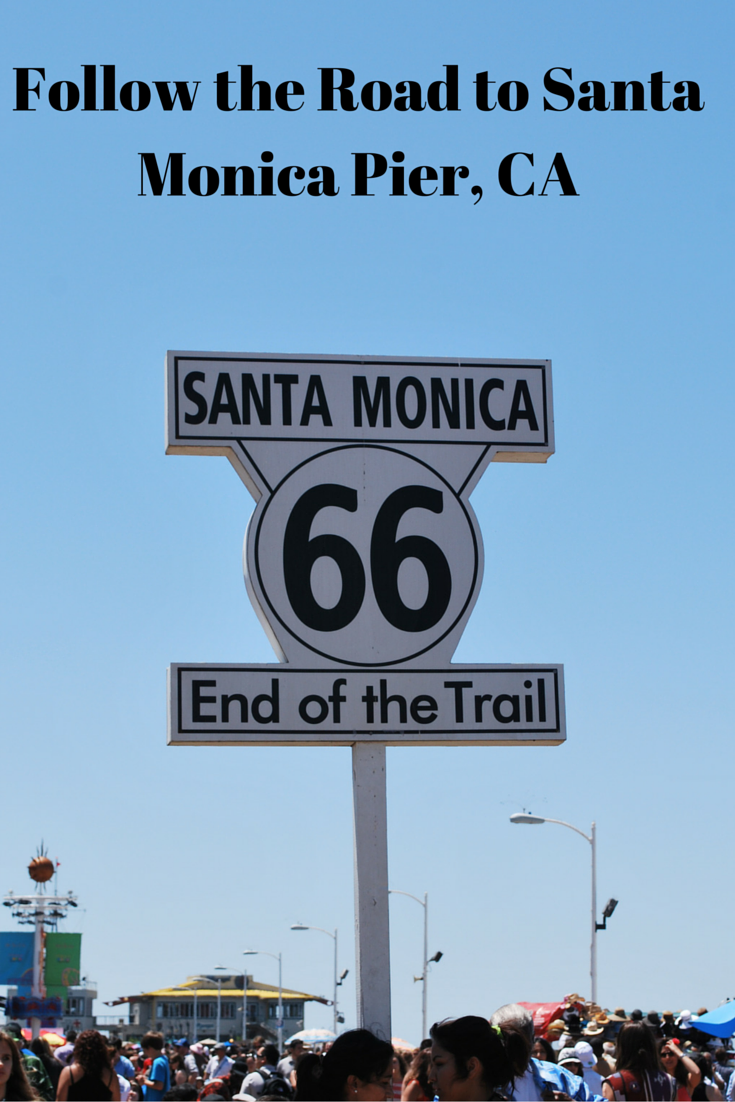 Follow the Road to Santa Monica Pier