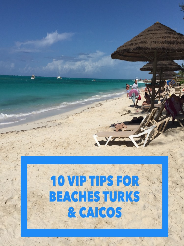 Want to make your stay at Beaches Turks and Caicos the best? 10 tips include booking a dinner at Kimonos restaurant and a spa facial.