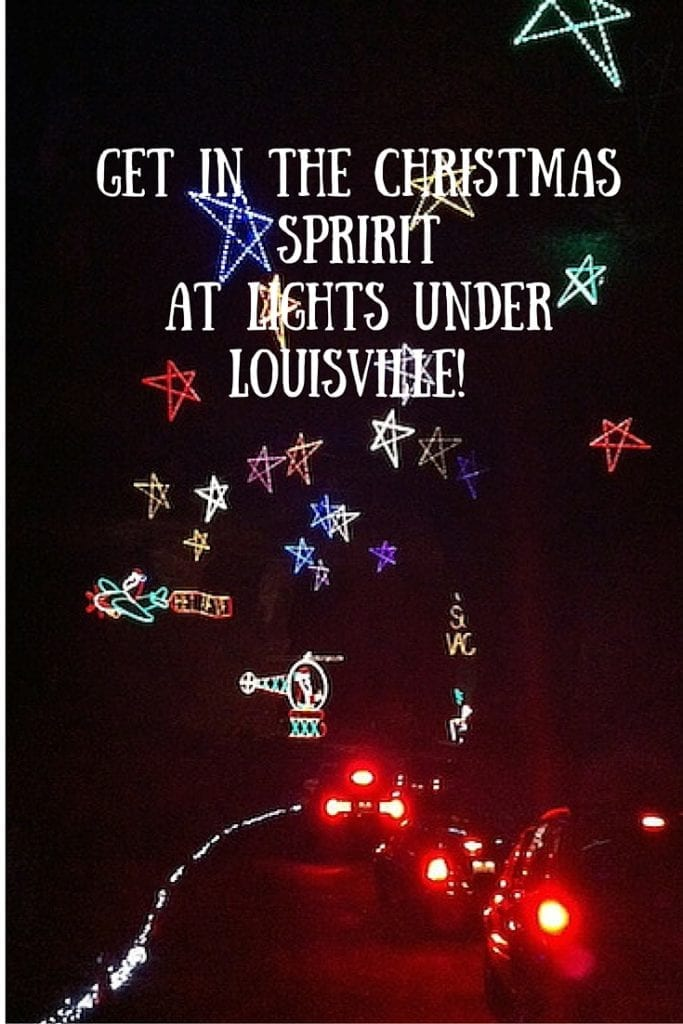 Get in the Christmas Spririt at Lights Under Louisville!