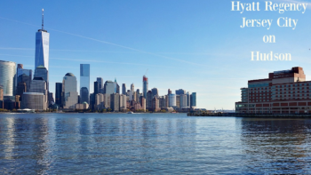 Hyatt Regency Jersey City on the Hudson - photo by Yvonne Jasinski
