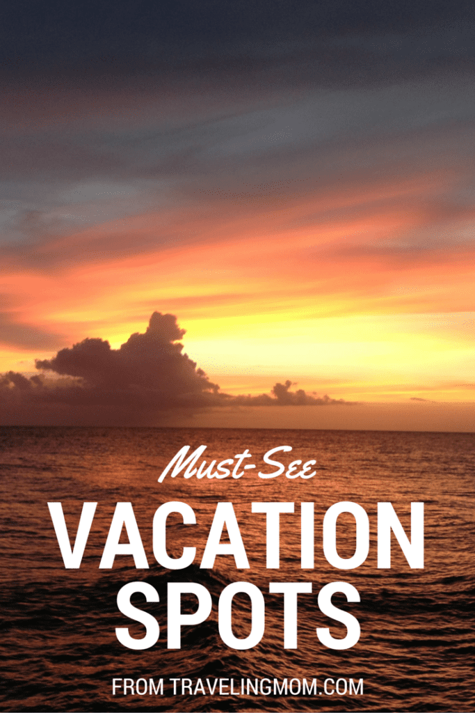 TravelingMom favorite vacation spots around the world.