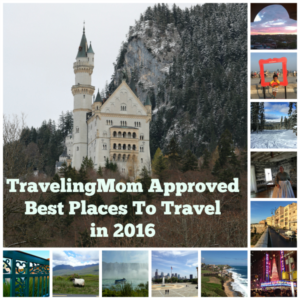 Traveling Mom Approved: Best Places to Travel in 2016