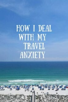 How I deal with my Travel Anxiety