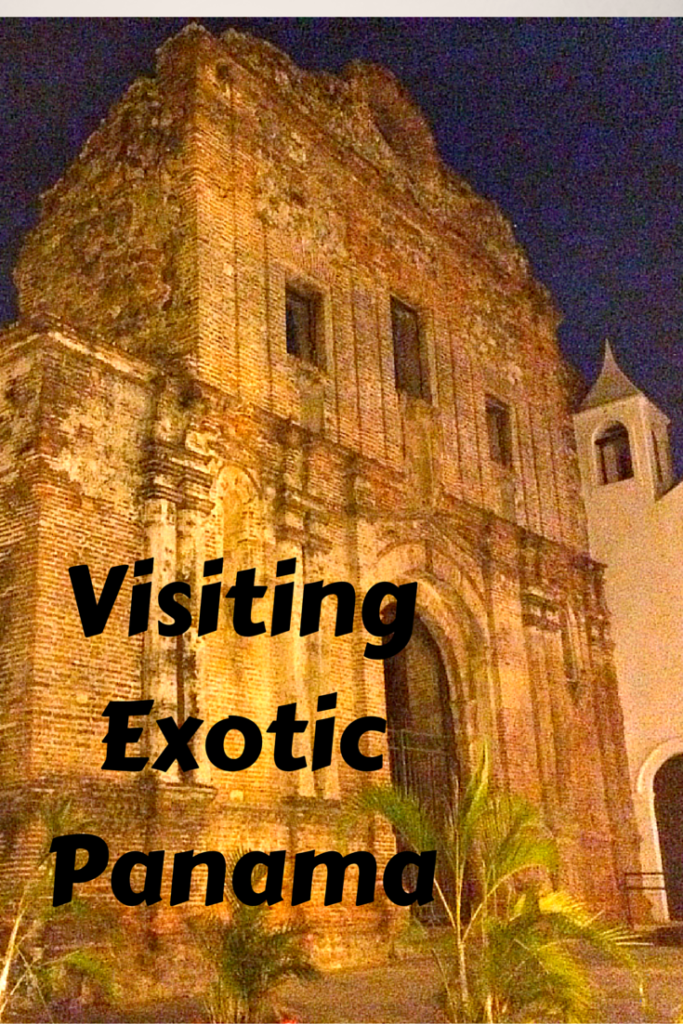 Why You Should Visit Exotic Panama with Your Kids