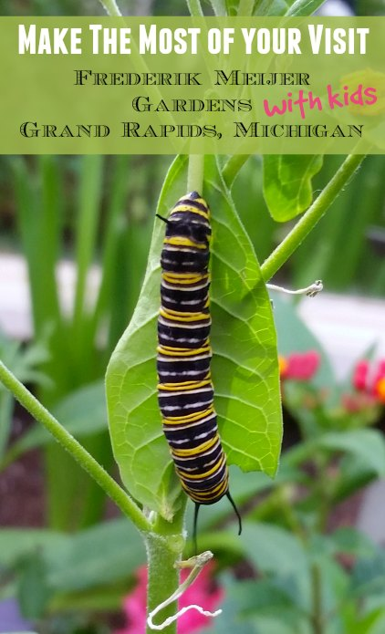 A Visit To Grand Rapids\' Frederik Meijer Gardens with Kids - Worth ...