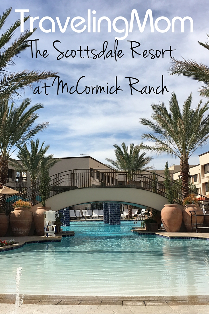 The Scottsdale Resort at McCormick Ranch-TravelingMom