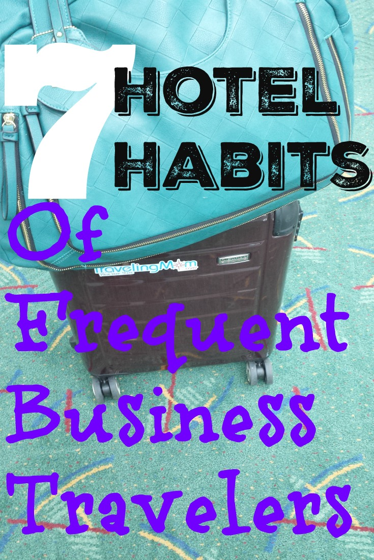 7 Valuable Tips that Frequent Business Travelers Use Every Week in Hotels