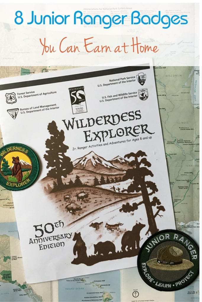 Your kids love Junior Ranger badges, the National Park Service has 8 badges you can earn at home.