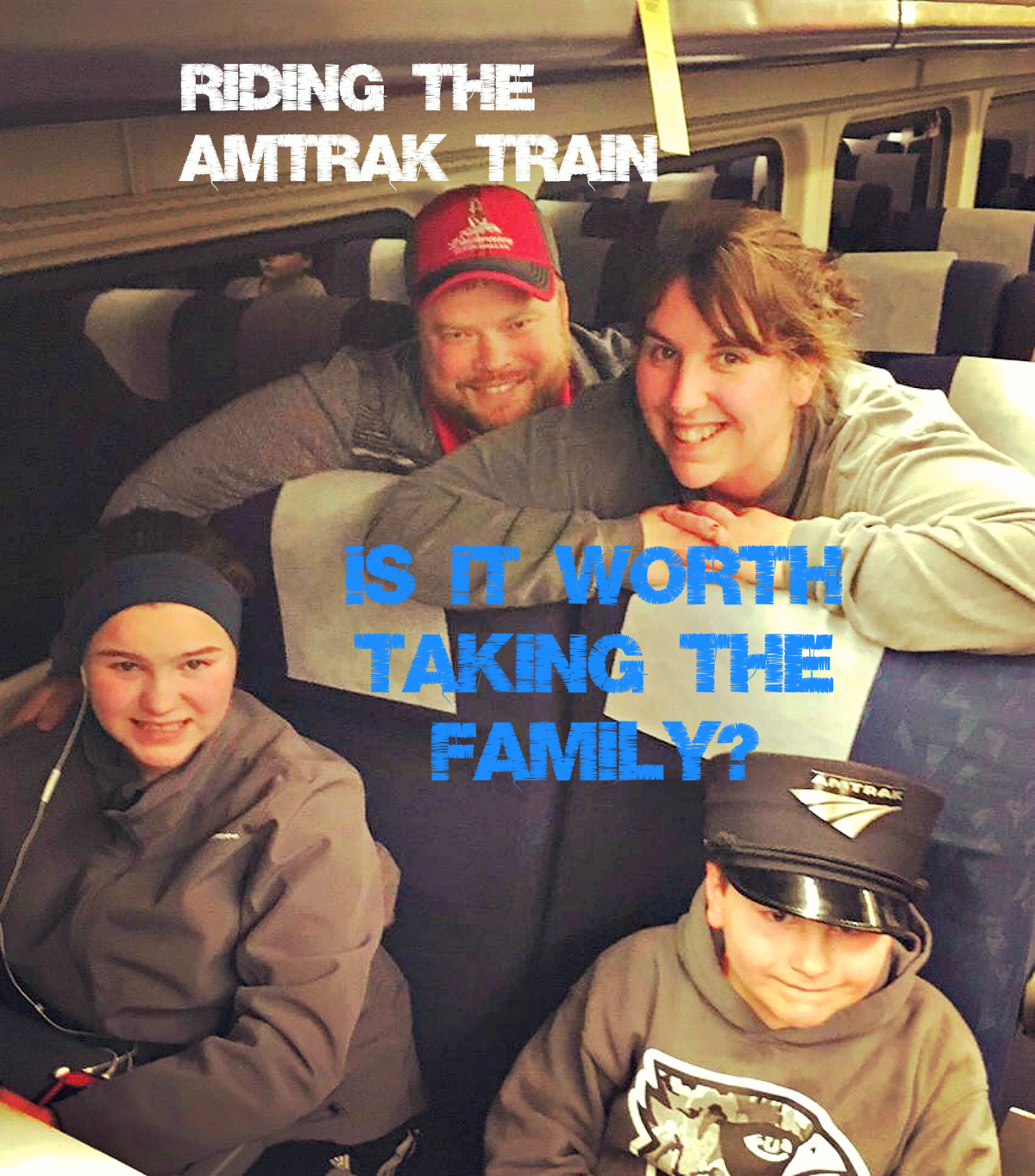 Riding the Amtrak Train - Taking the Family