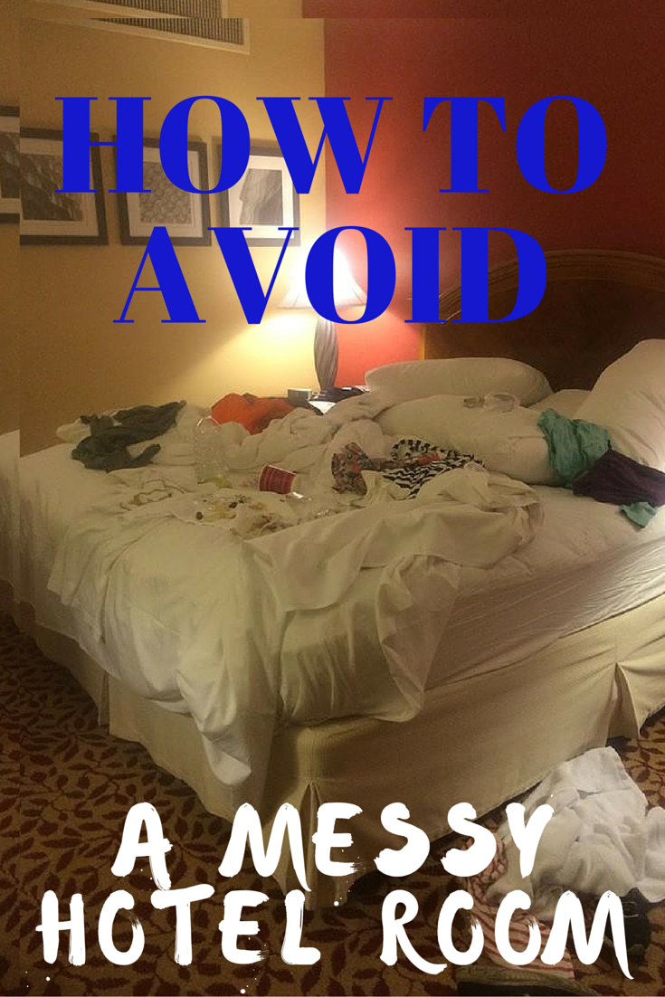 How to Avoid a Messy Hotel Room- room pin