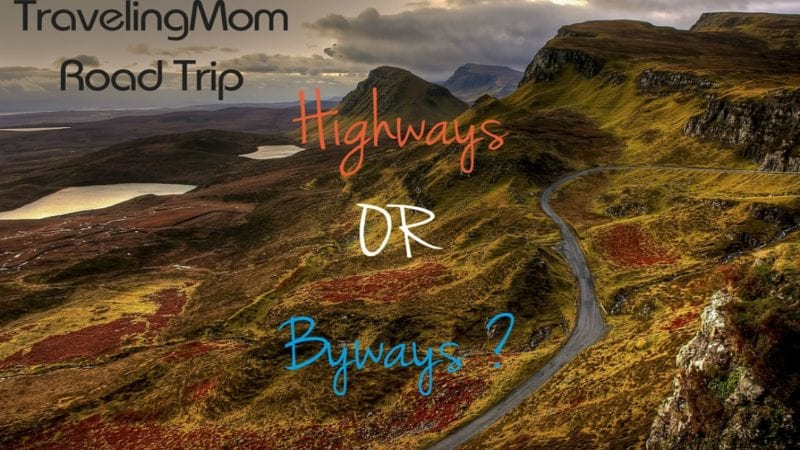 Highways or Byways roadtrip