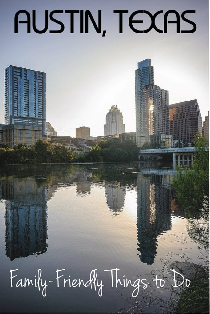 Family Friendly Things to do in Austin, Texas