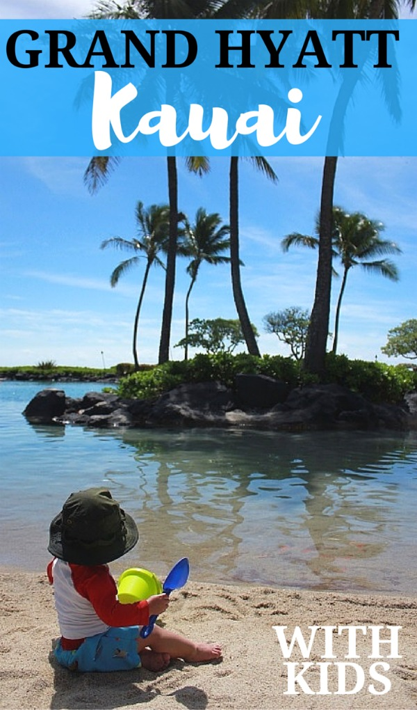 The Grand Hyatt Kauai is a kid-friendly resort for families traveling with a baby.