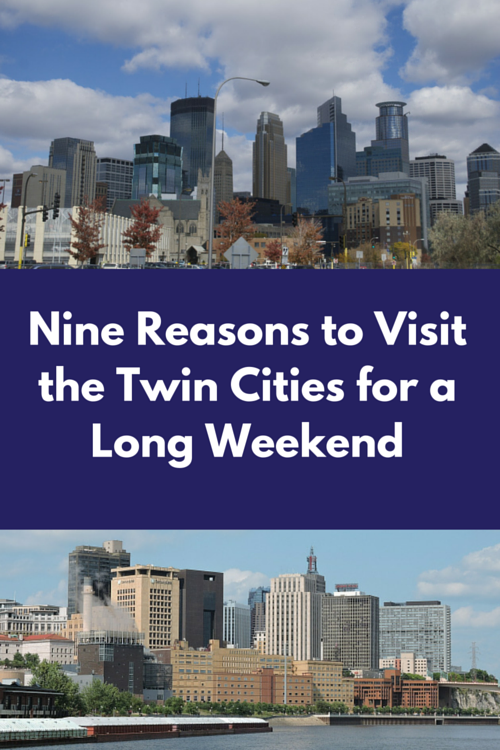 Nine Reasons to Visit the Twin Cities for a Long Weekend TMOM Pin