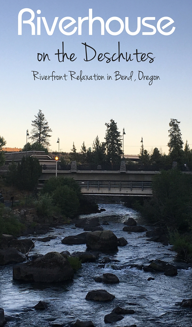 Riverhouse on the Deschutes, Bend hotels for families, Oregon,