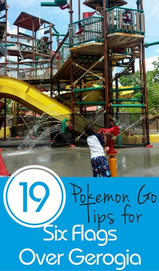 Check out these 19 (and more) tips to make the most out of Pokemon Go at Six Flags Over Georgia.