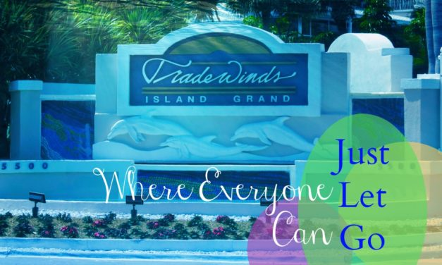TradeWinds Island Grand Resort: Where the Whole Family Can Just Let Go