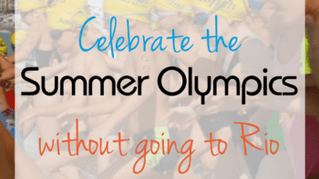 Celebrate the Summer Olympics without going to Rio