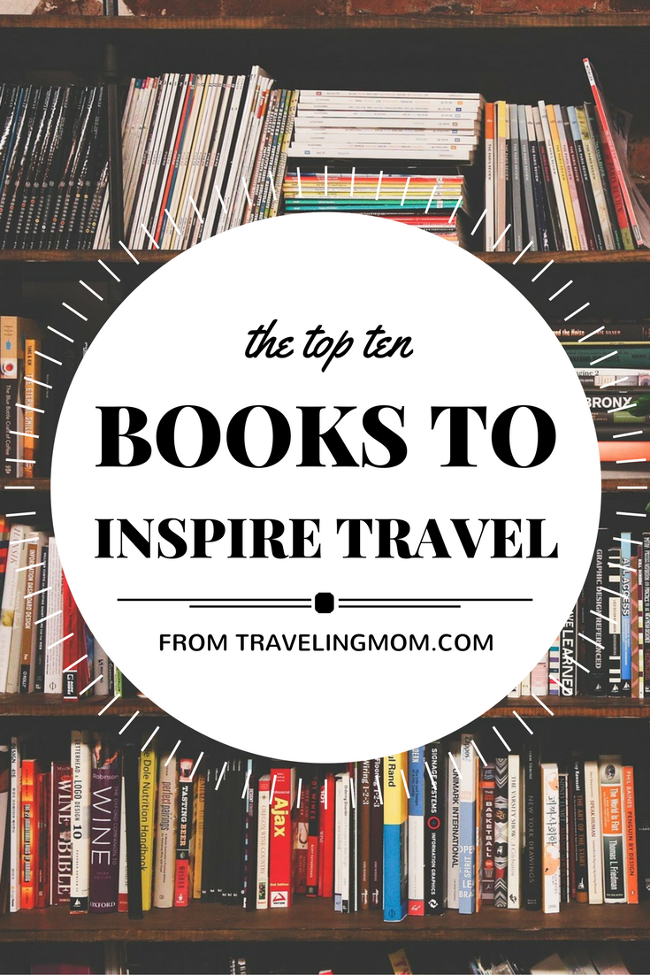 Top 10 travel books to inspire us all to travel.