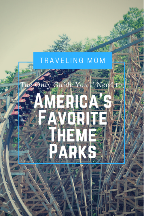 Insider tips for 11 of America's Favorite Theme Parks
