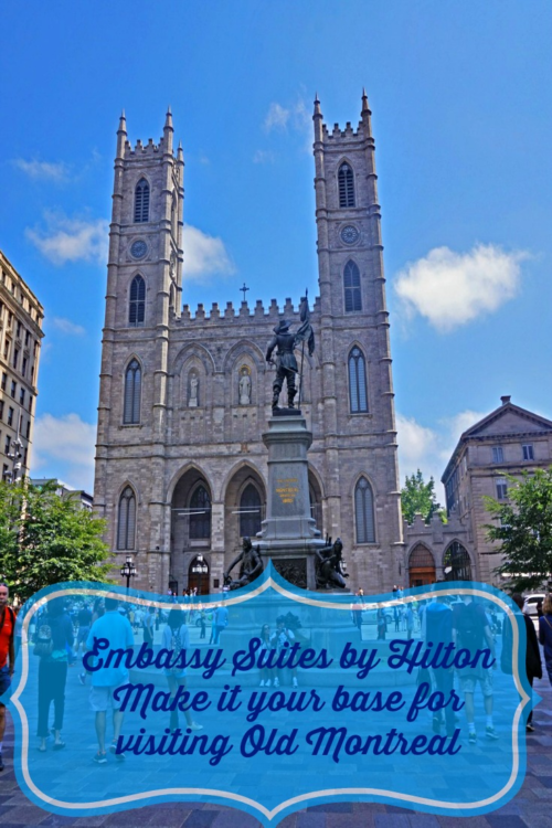 Embassy Suites by Hilton your base for vistiting Old Montreal