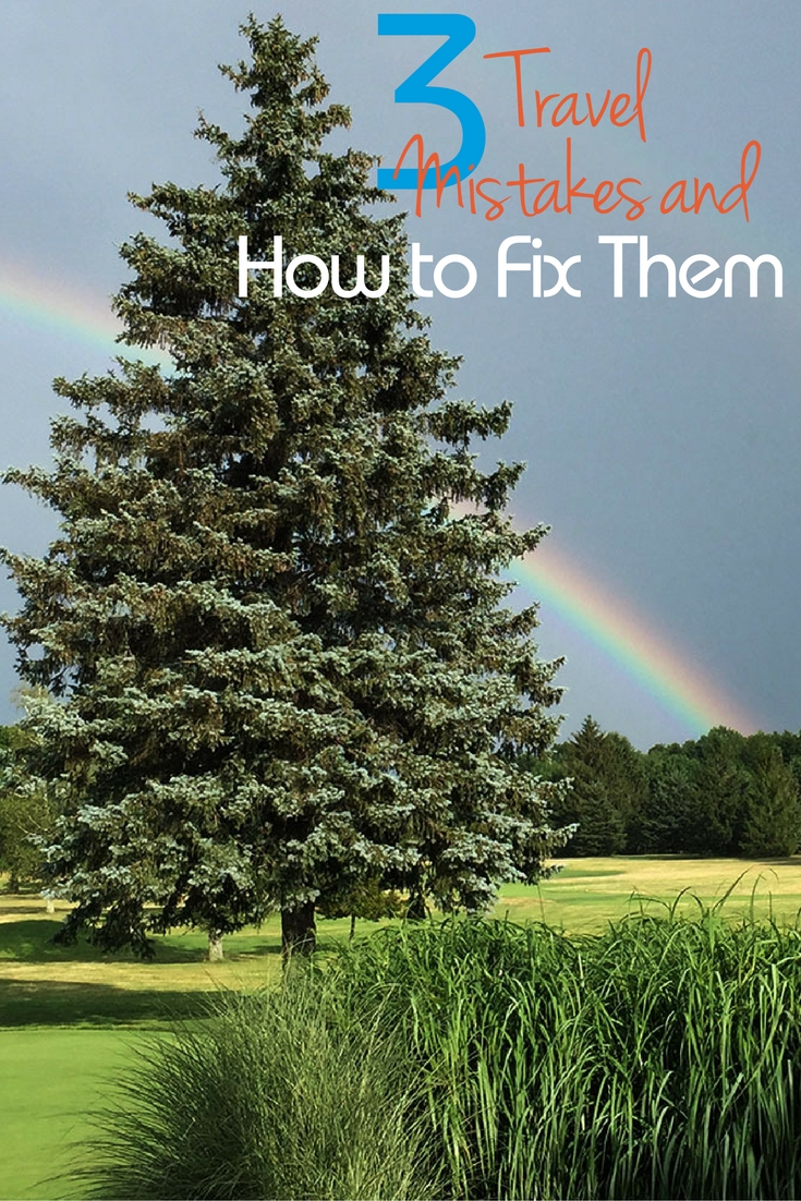 3-travel-mistakes-and-how-to-fix-them