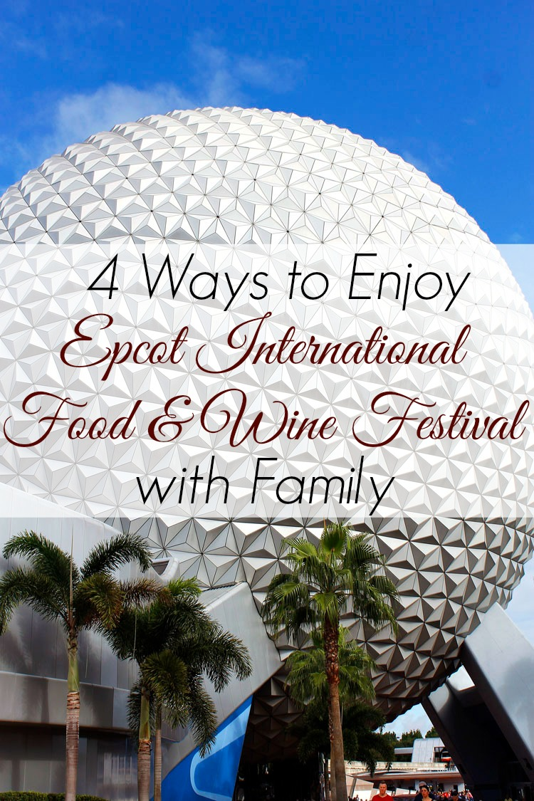 Epcot Food & Wine Festival is not just for adults. With a little planning and preparation, it can be a fun family event too. Read on to find 4 ways to make this special event enjoyable for your family.