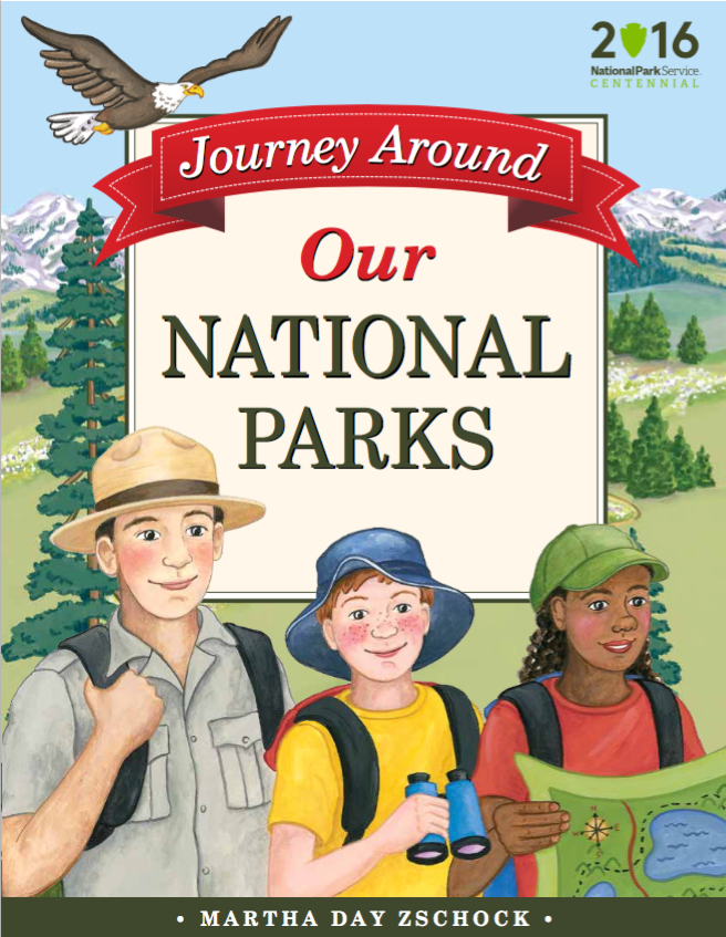 Journey Around Our National Parks, Martha Day Zschock, books about national parks for kids,