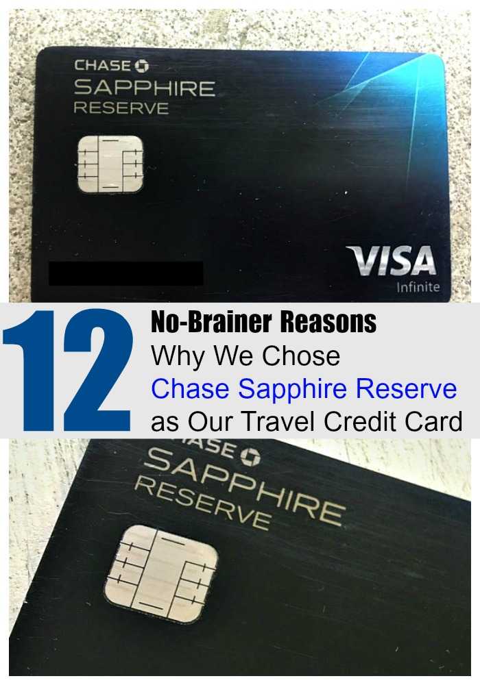 12 No-Brainer Reasons to Choose Chase Sapphire Reserve as Your Travel Credit Card