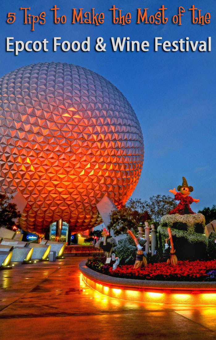 Epcot Food & Wine Festival at Walt Disney World: 5 tips for making the most of your time at this special fall event each year.