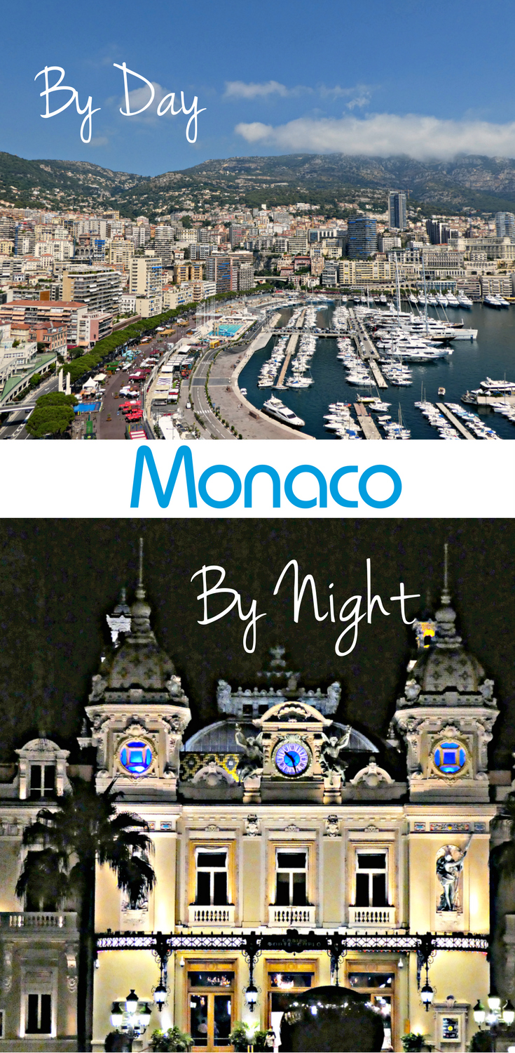 Monaco by Day or Night