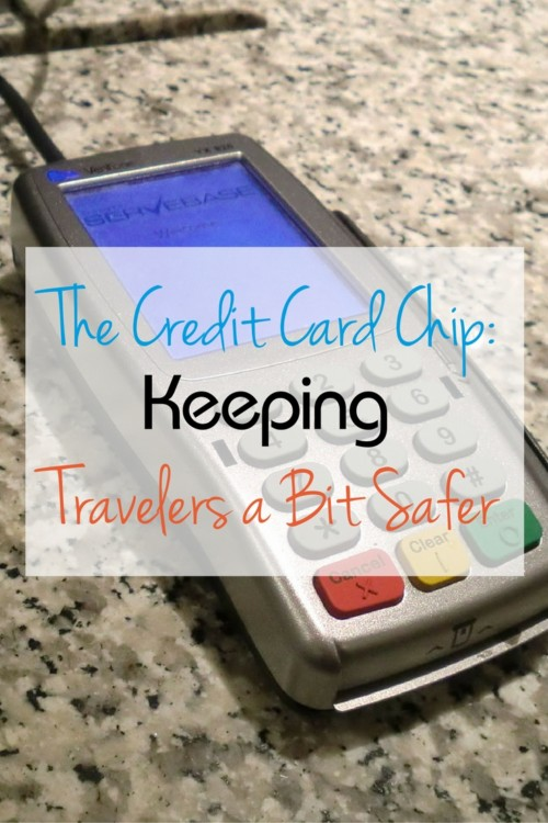 Those new chip credit cards can make travel safer and help keep your digital life and personal identity safer as well.