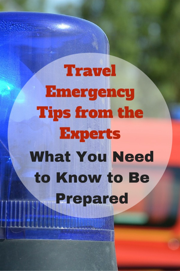 Tips for handling travel emergencies: From handling natural disasters, terror attacks, or medical emergencies, these important tips will help keep your family healthy and save when traveling.