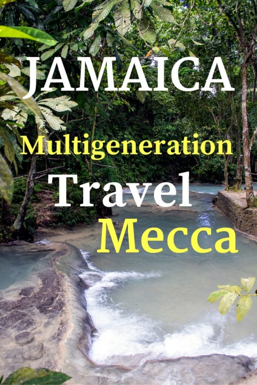 4 reasons why Jamaica a perfect destinaton for a multigeneration vacation