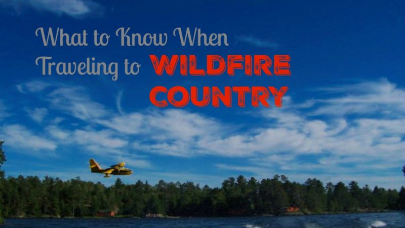 traveling to wildfire area