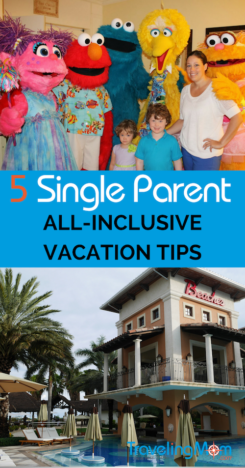 Traveling as a single parent isn't always easy. Here are some of our best single parent all-inclusive vacation tips for a better vacation.