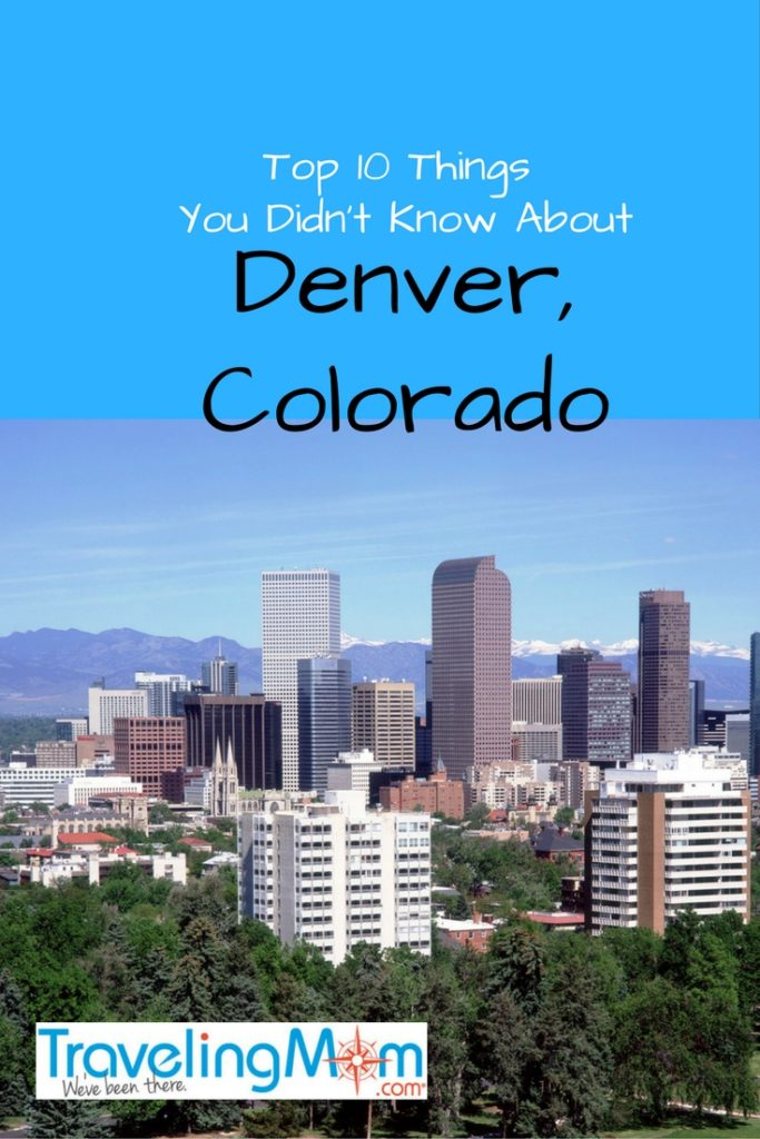 Top 10 things you didn't know about Denver, Colorado