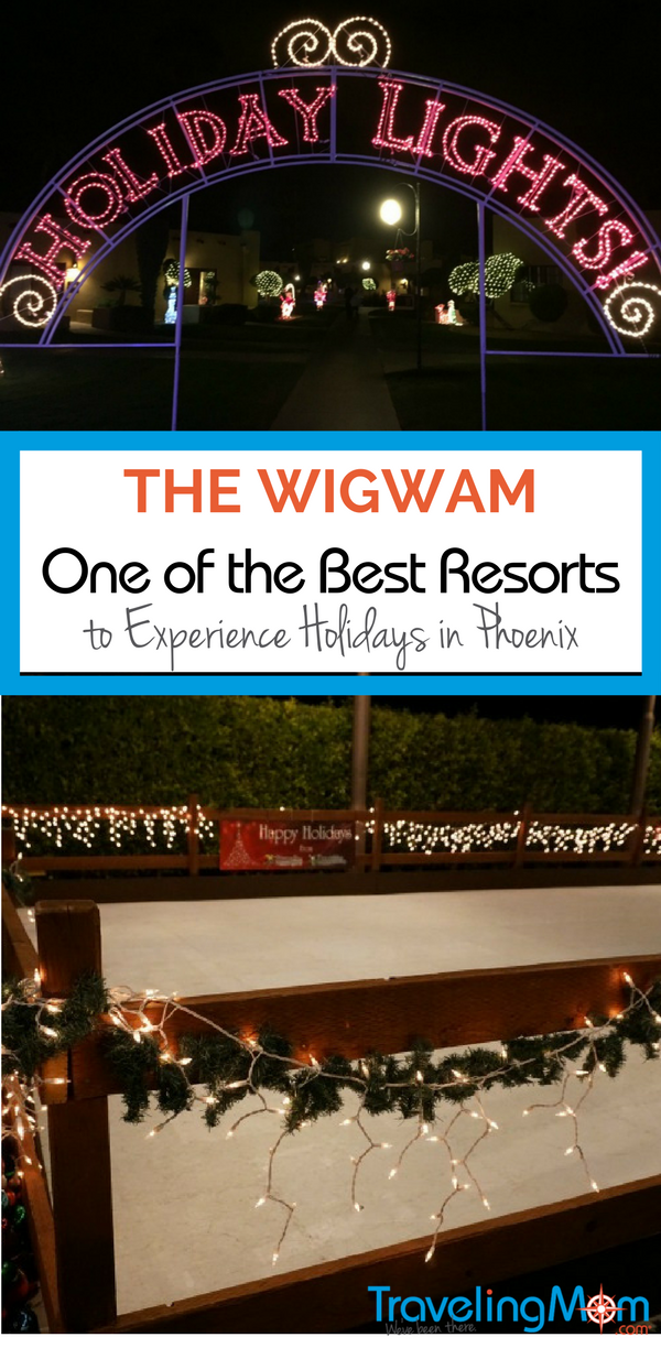 The Wigwam is one of the best resorts to experience the holidays in Phoenix. There's a lot to enjoy, from lights to breakfast with Santa. Read all about it!