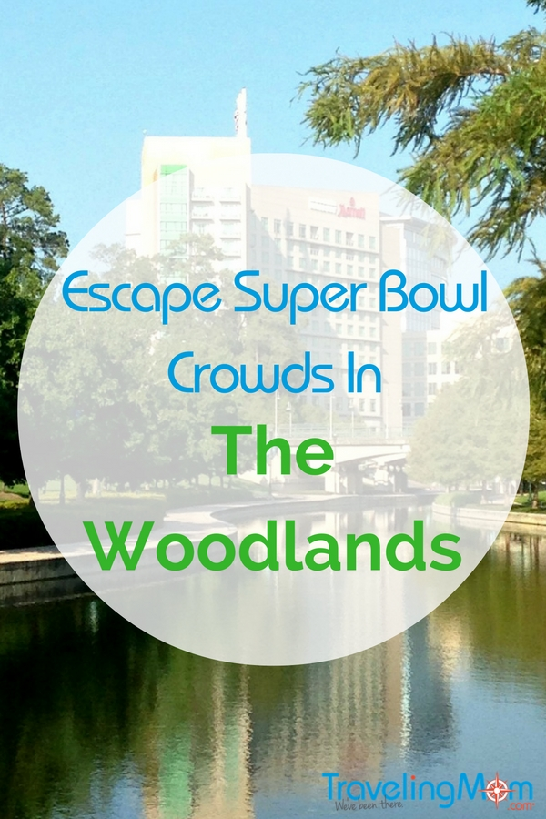 should i take a side trip to the woodlands during the Houston super bowl